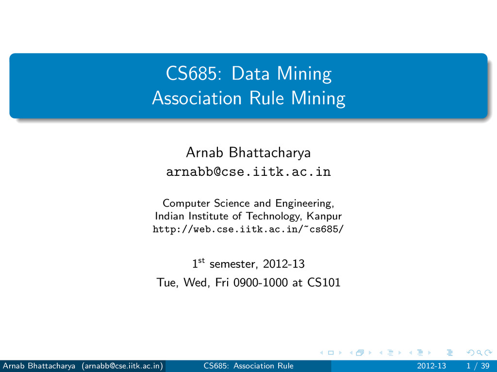 CS685: Data Mining Association Rule Mining Arna...