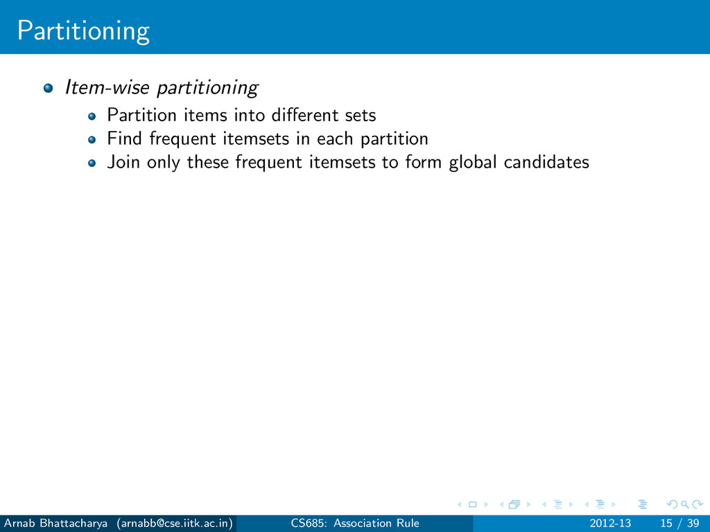 Partitioning Item-wise partitioning Partition i...