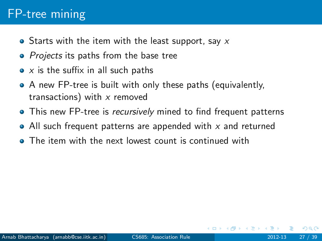 FP-tree mining Starts with the item with the le...