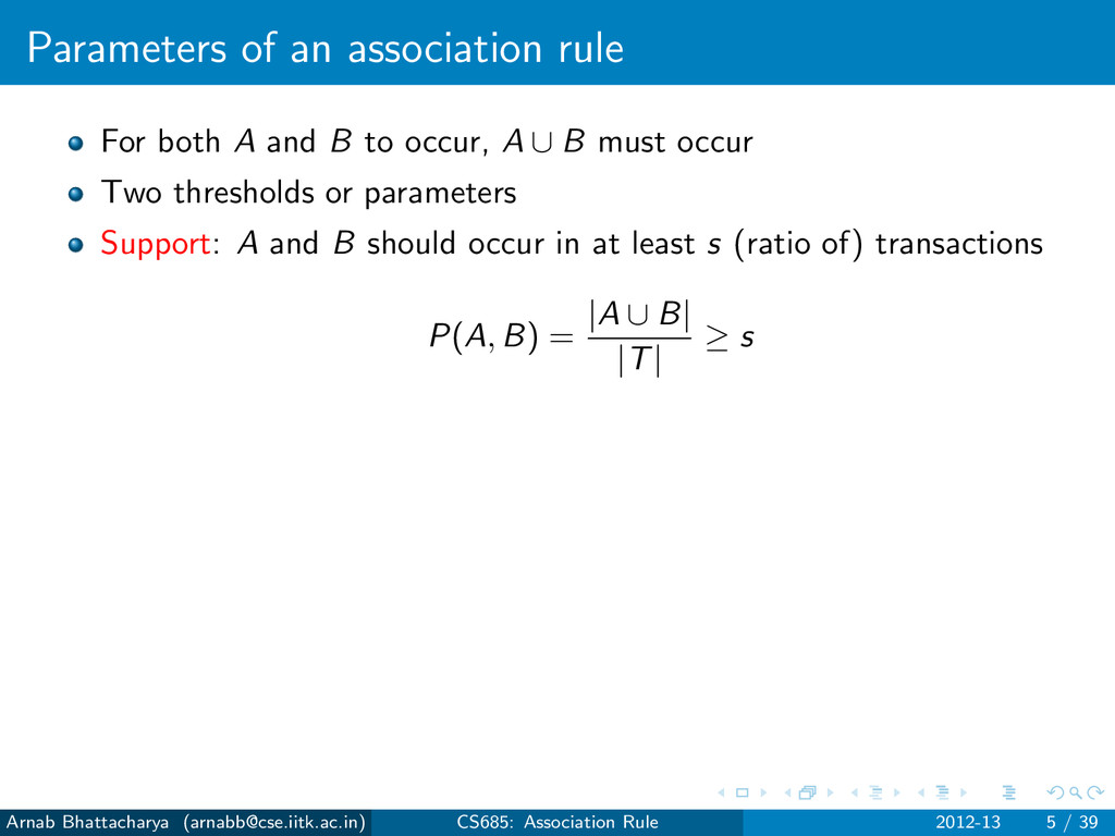 Parameters of an association rule For both A an...