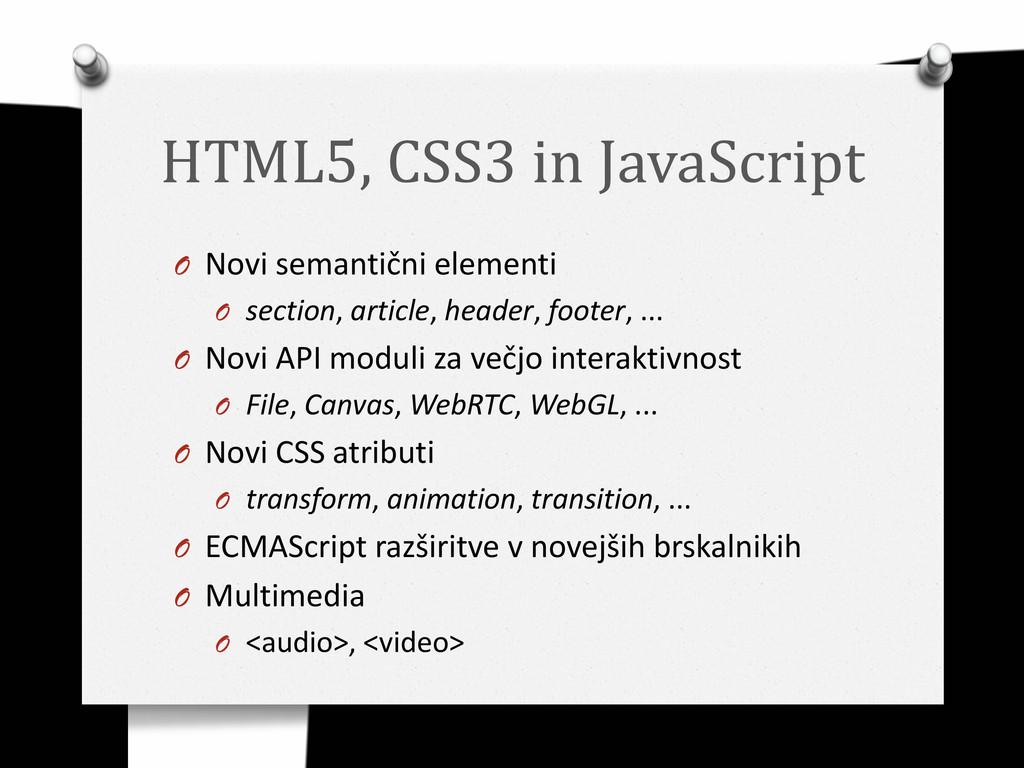 HTML5, CSS3 in JavaScript O Novi semantični ele...