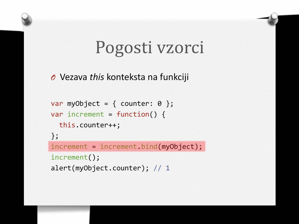 Pogosti vzorci O Vezava this konteksta na funkc...