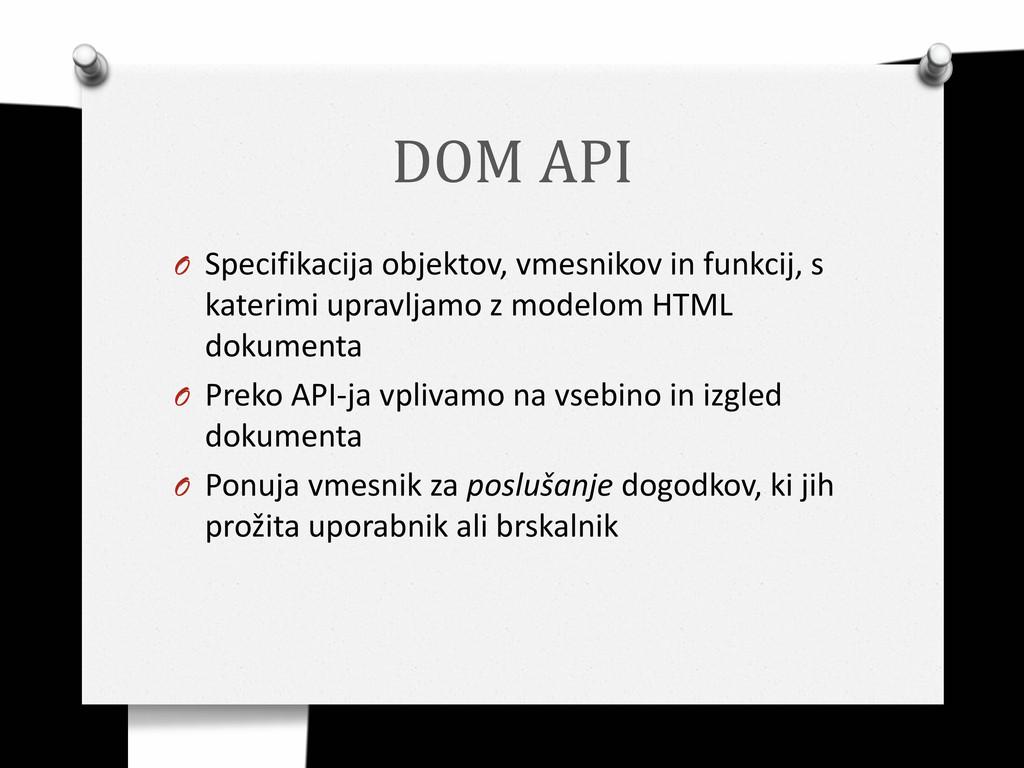 DOM API O Specifikacija objektov, vmesnikov in ...