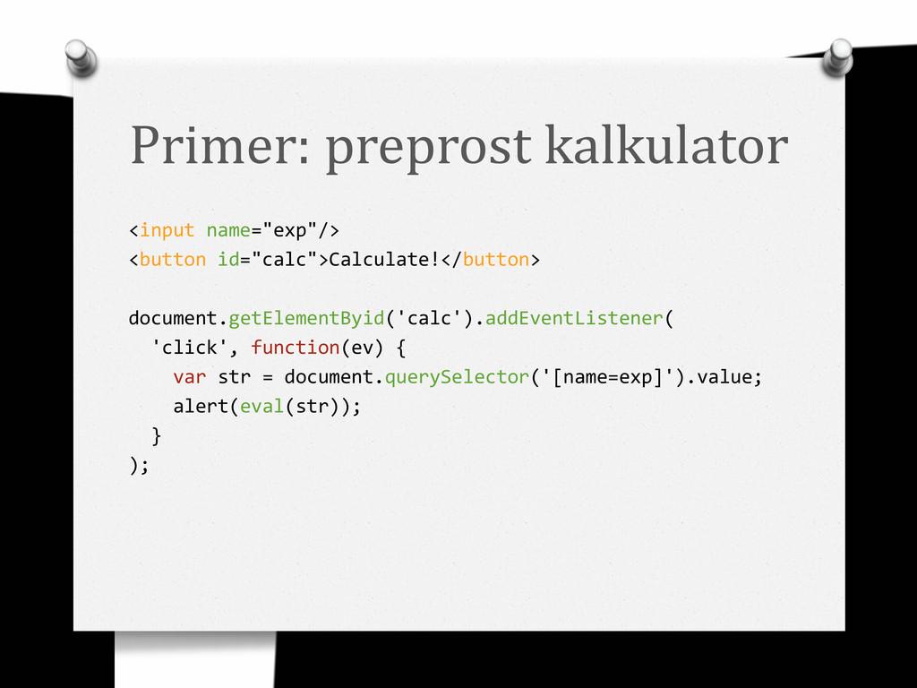 """Primer: preprost kalkulator <input name=""""exp""""/>..."""