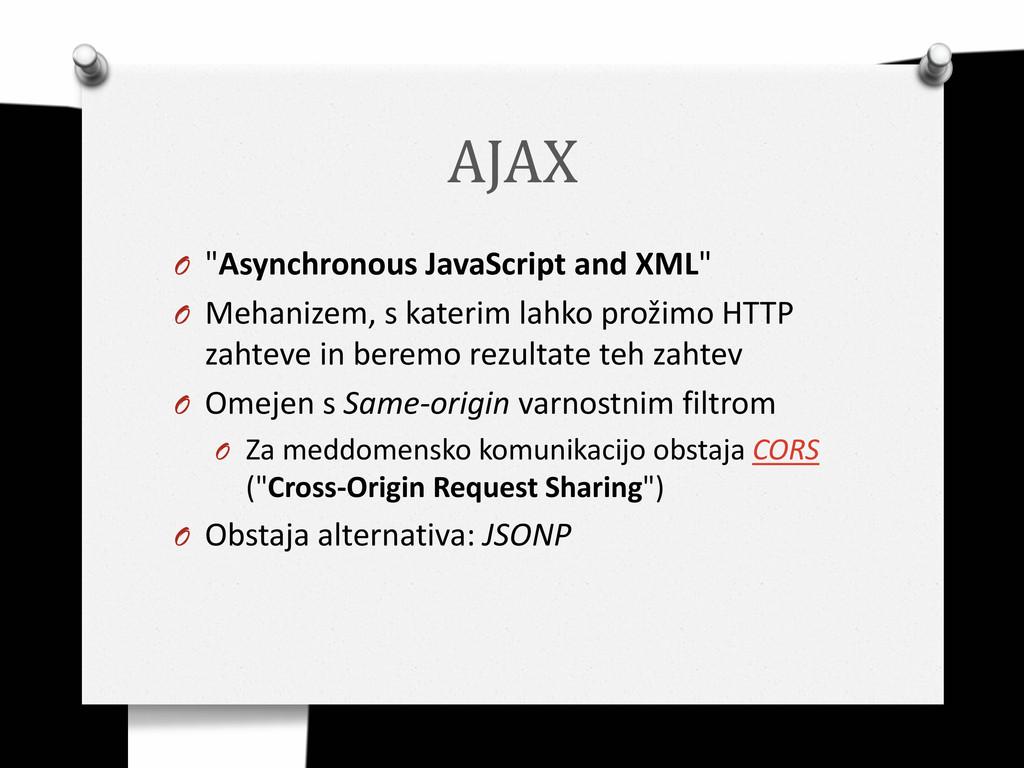 """AJAX O """"Asynchronous JavaScript and XML"""" O Meha..."""