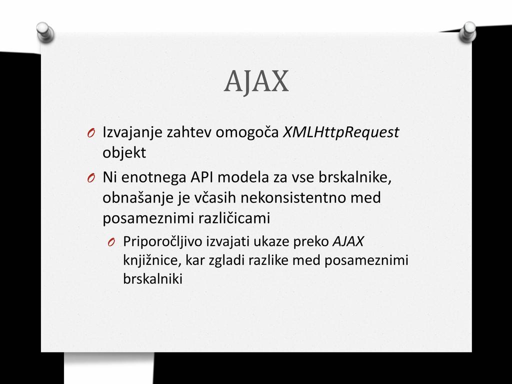 AJAX O Izvajanje zahtev omogoča XMLHttpRequest ...