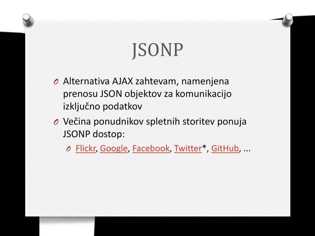 JSONP O Alternativa AJAX zahtevam, namenjena pr...