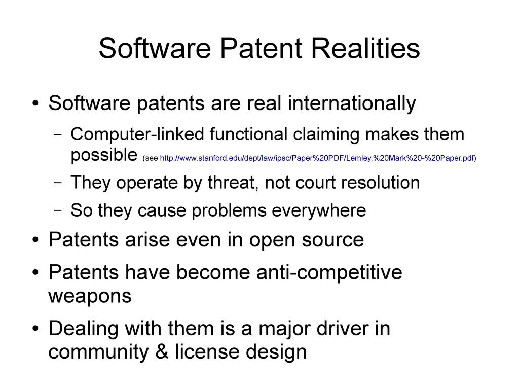Software Patent Realities ● Software patents ar...