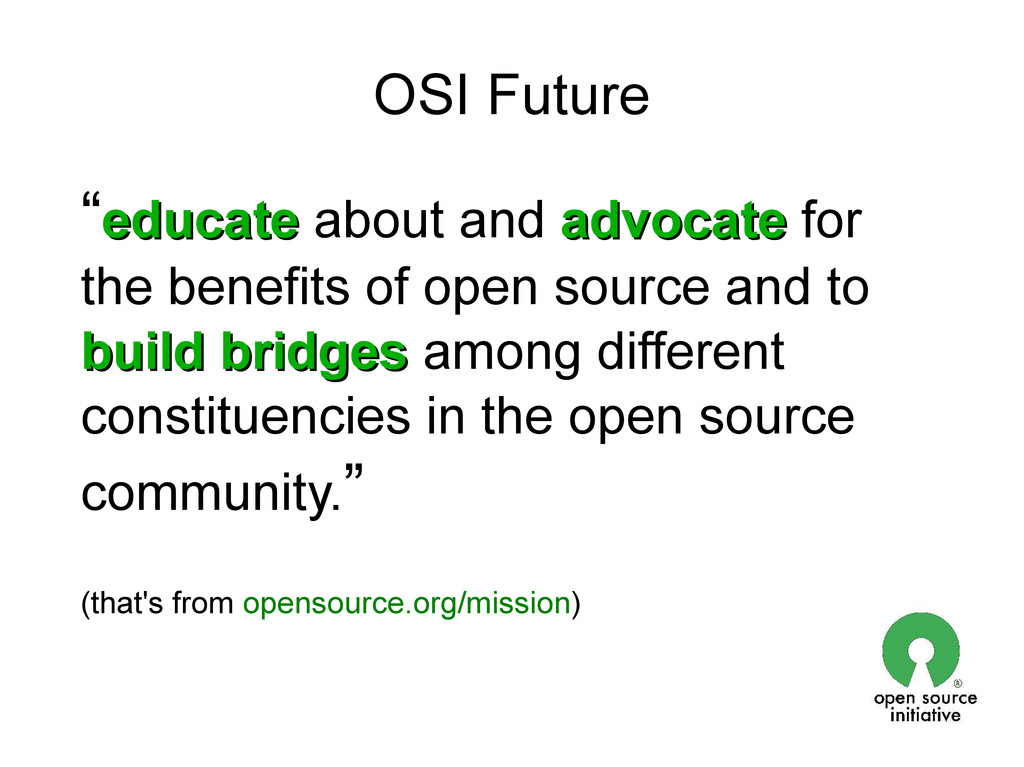 "OSI Future ""educate educate about and advocate ..."
