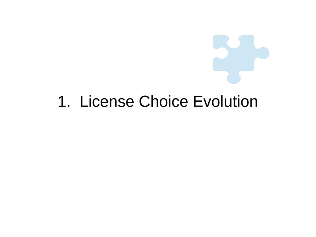 1. License Choice Evolution