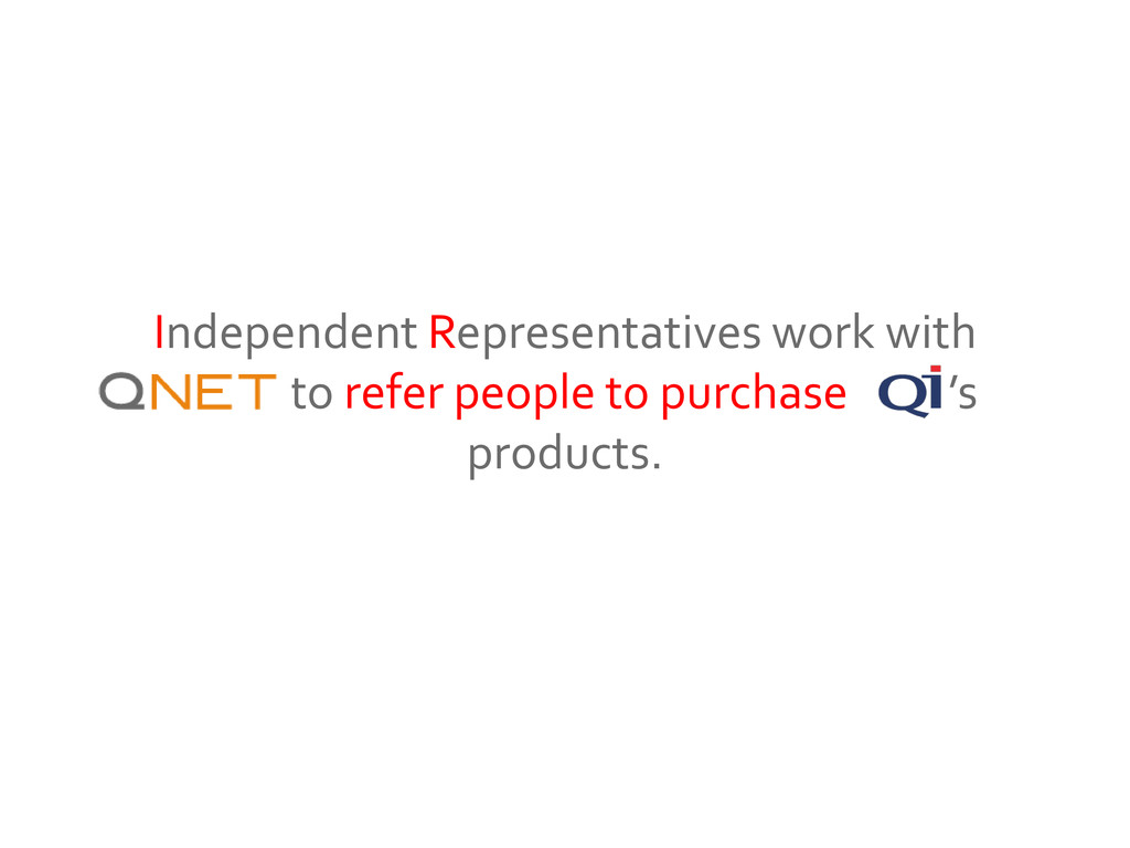 Independent Representatives work with QNET to r...