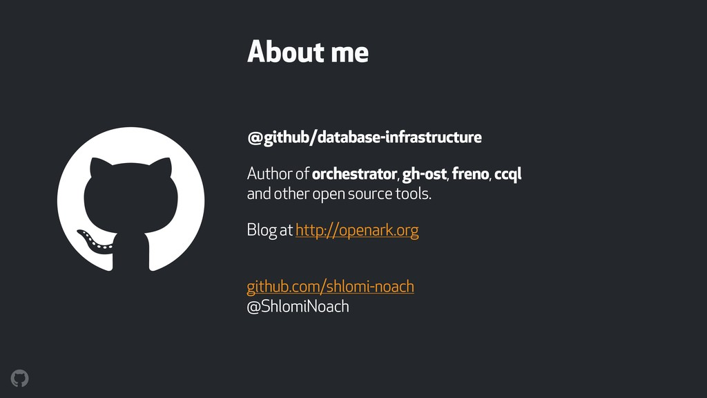 About me @github/database-infrastructure Author...