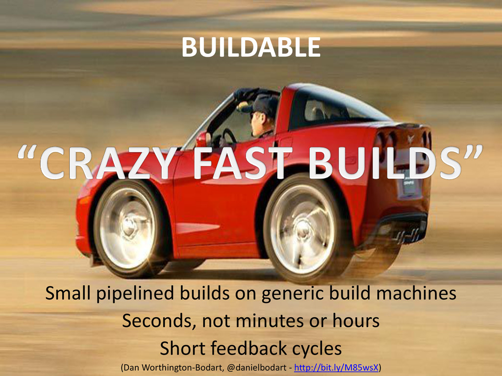BUILDABLE Small pipelined builds on generic bui...