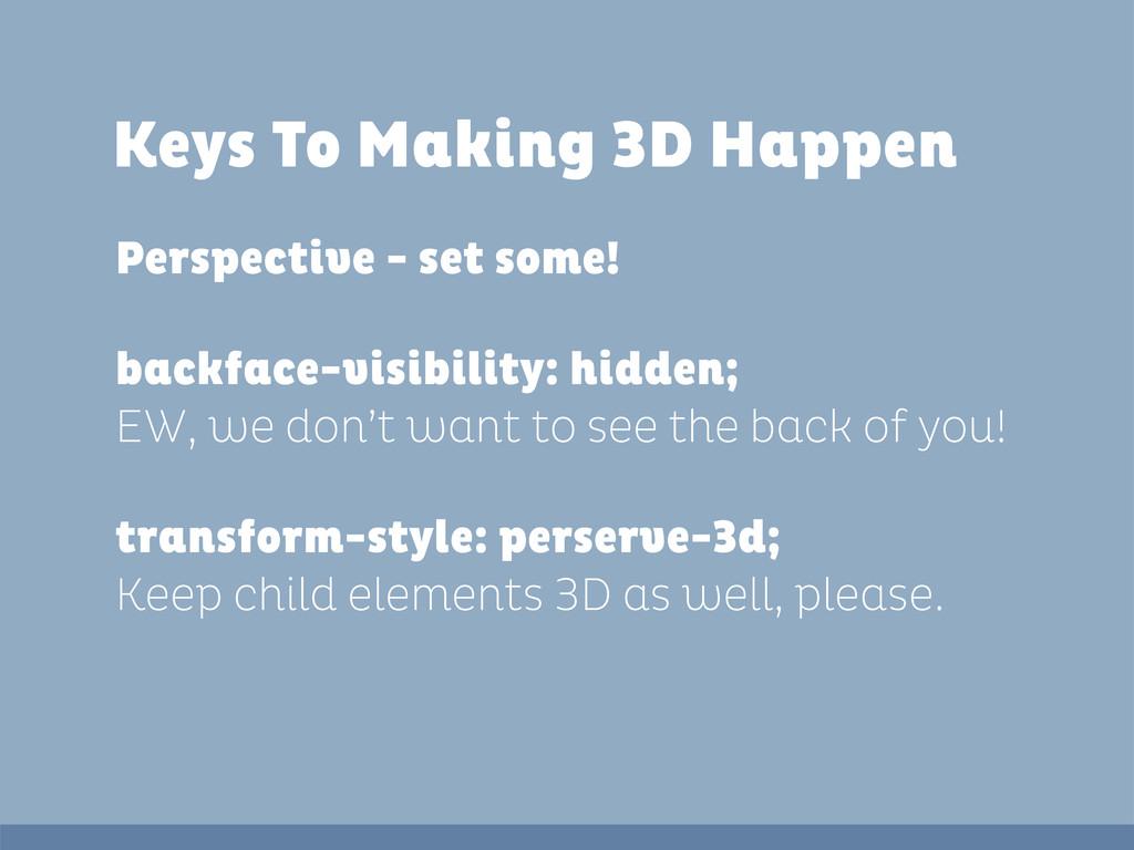 Keys To Making 3D Happen Perspective - set some...