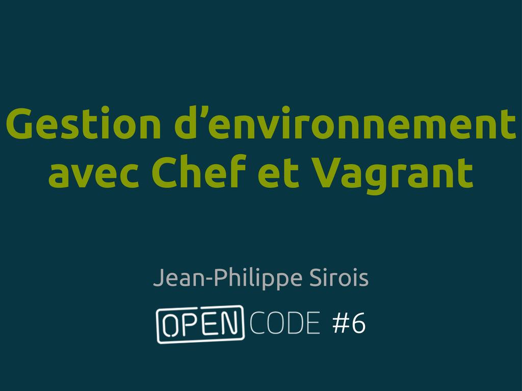 Gestion d'environnement avec Chef et Vagrant #6...