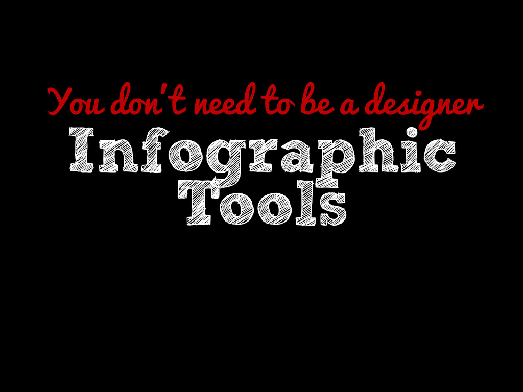 You don't need to be a designer Infographic Too...