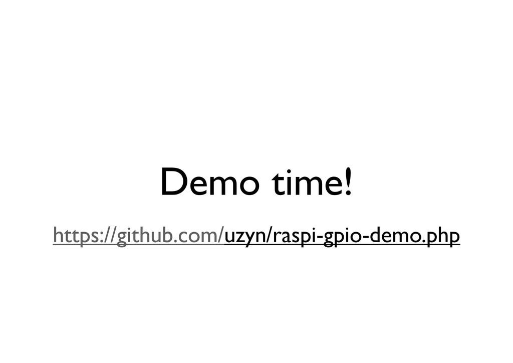 Demo time! https://github.com/uzyn/raspi-gpio-d...