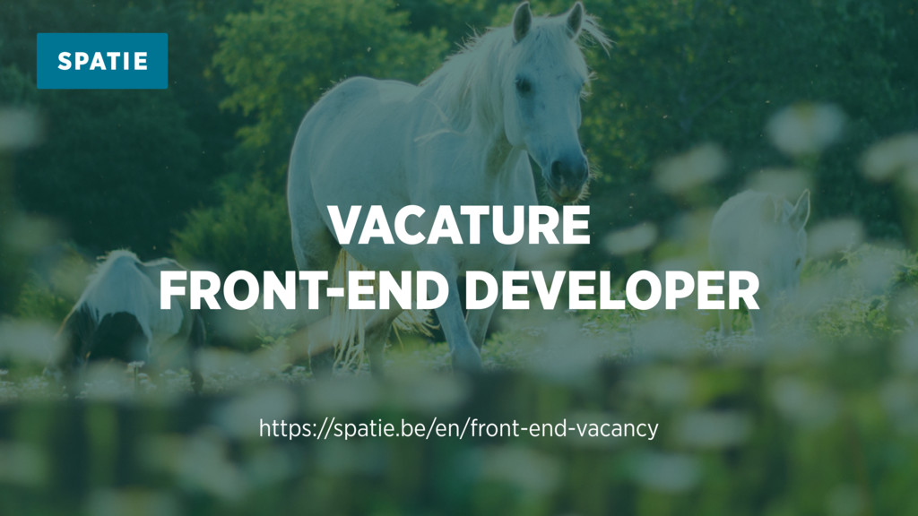 VACATURE FRONT-END DEVELOPER https://spatie.be/...