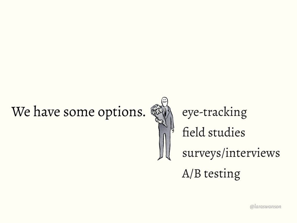 @laraswanson We have some options. eye-tracking...