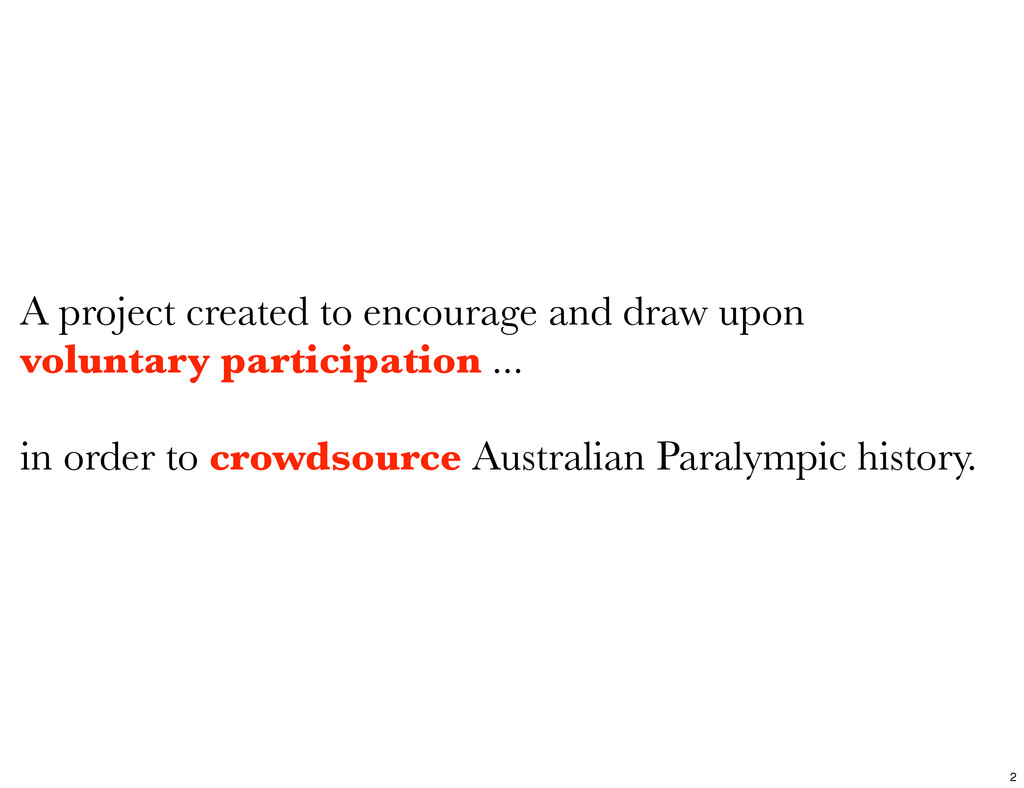 A project created to encourage and draw upon vo...