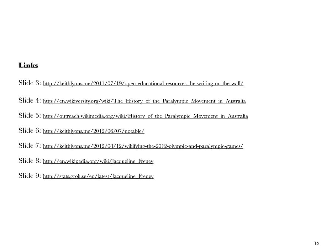 Links Slide 3: http://keithlyons.me/2011/07/19/...