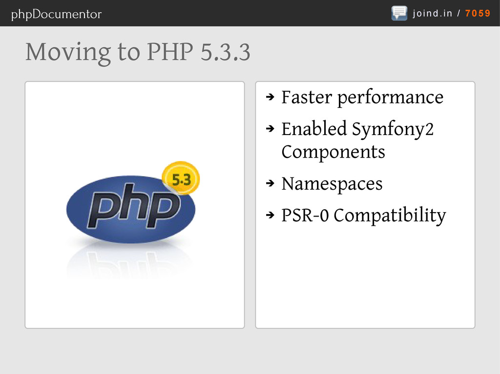 joind.in / 7059 phpDocumentor Moving to PHP 5.3...