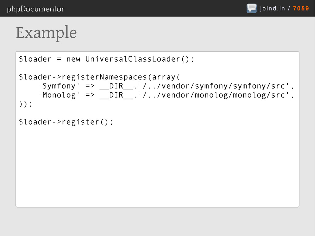joind.in / 7059 phpDocumentor Example $loader =...