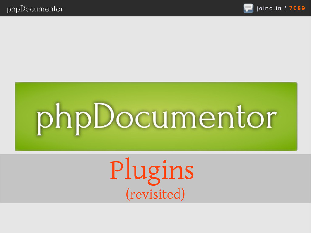 joind.in / 7059 phpDocumentor Plugins (revisite...