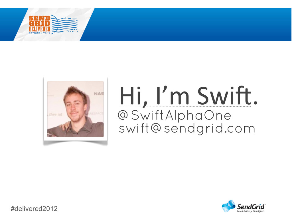 #delivered2012 Hi,	