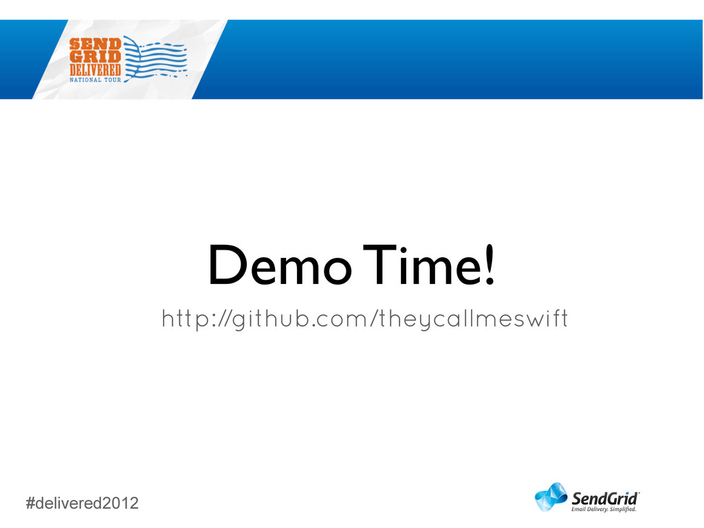 #delivered2012 Demo Time! http://github.com/the...