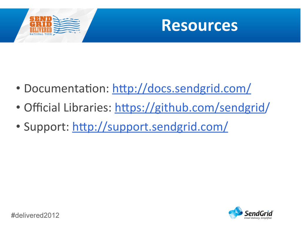 #delivered2012 Resources • DocumentaCon:	
