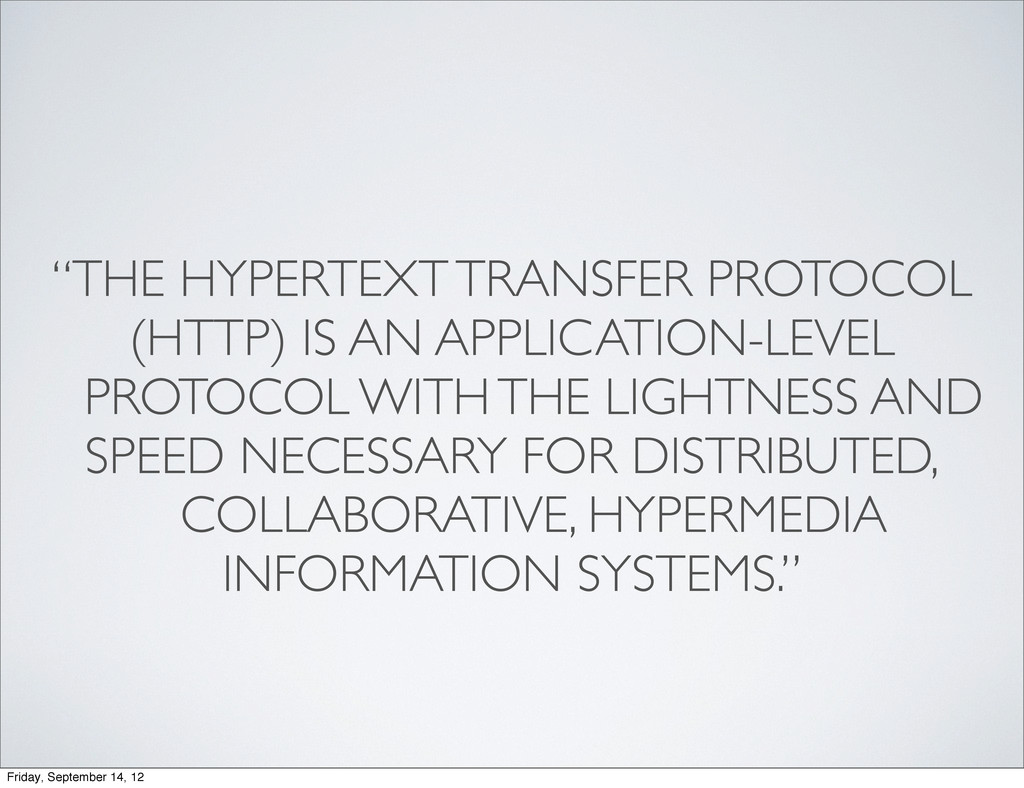 """""""THE HYPERTEXT TRANSFER PROTOCOL (HTTP) IS AN A..."""