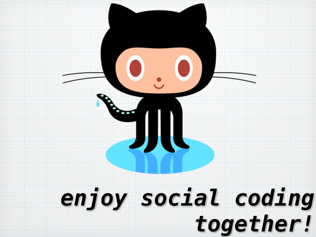 enjoy social coding together!