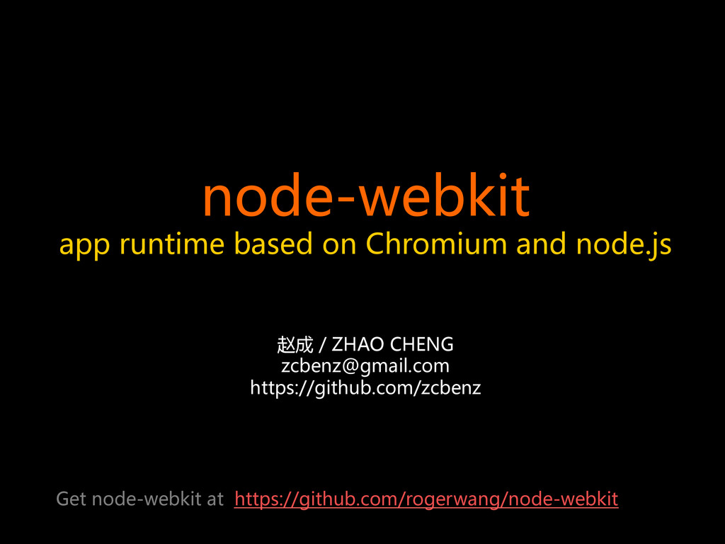node-webkit   app  runtime  based  on  Chr...