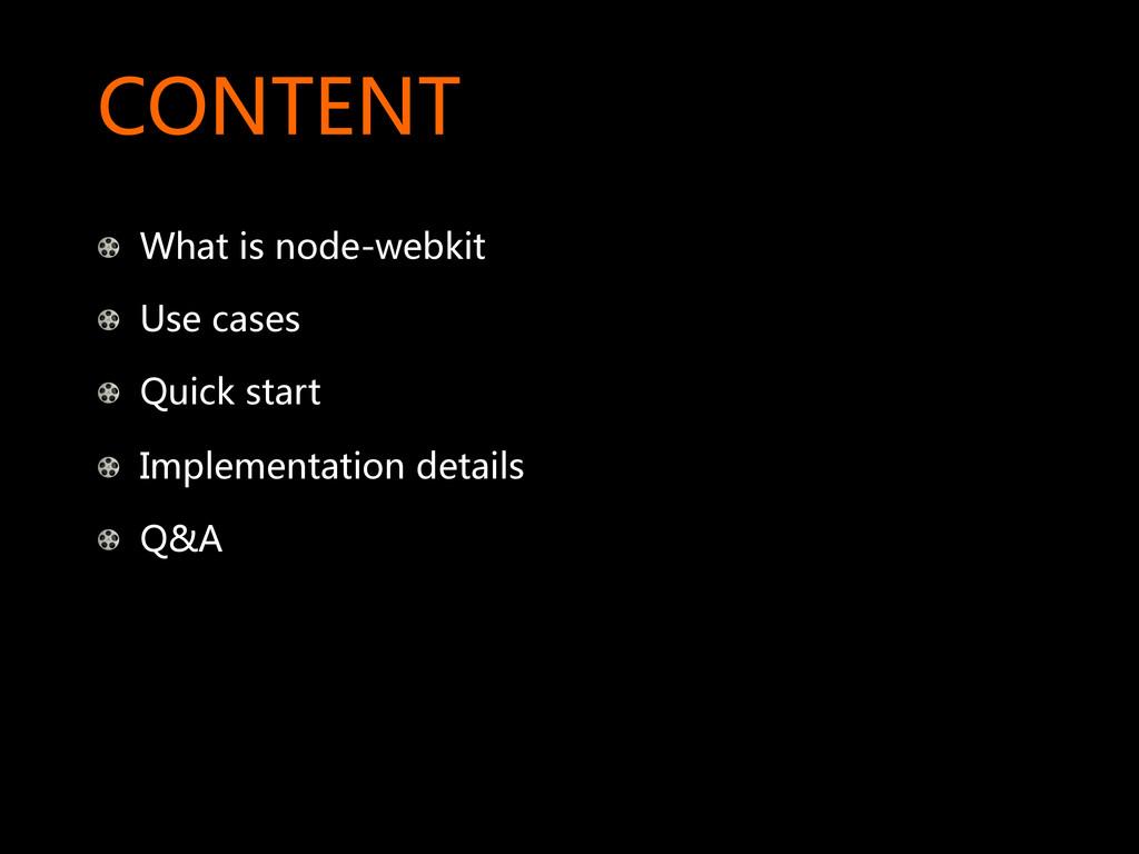CONTENT  !  What is node-webkit  !  U...