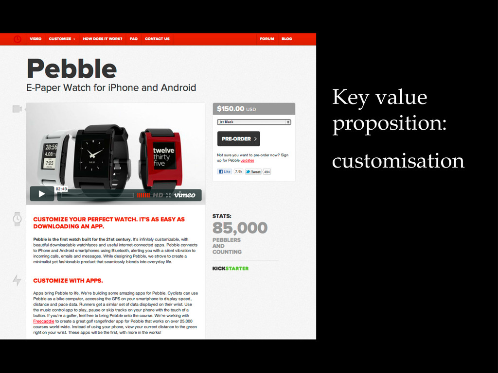 Key value proposition: customisation