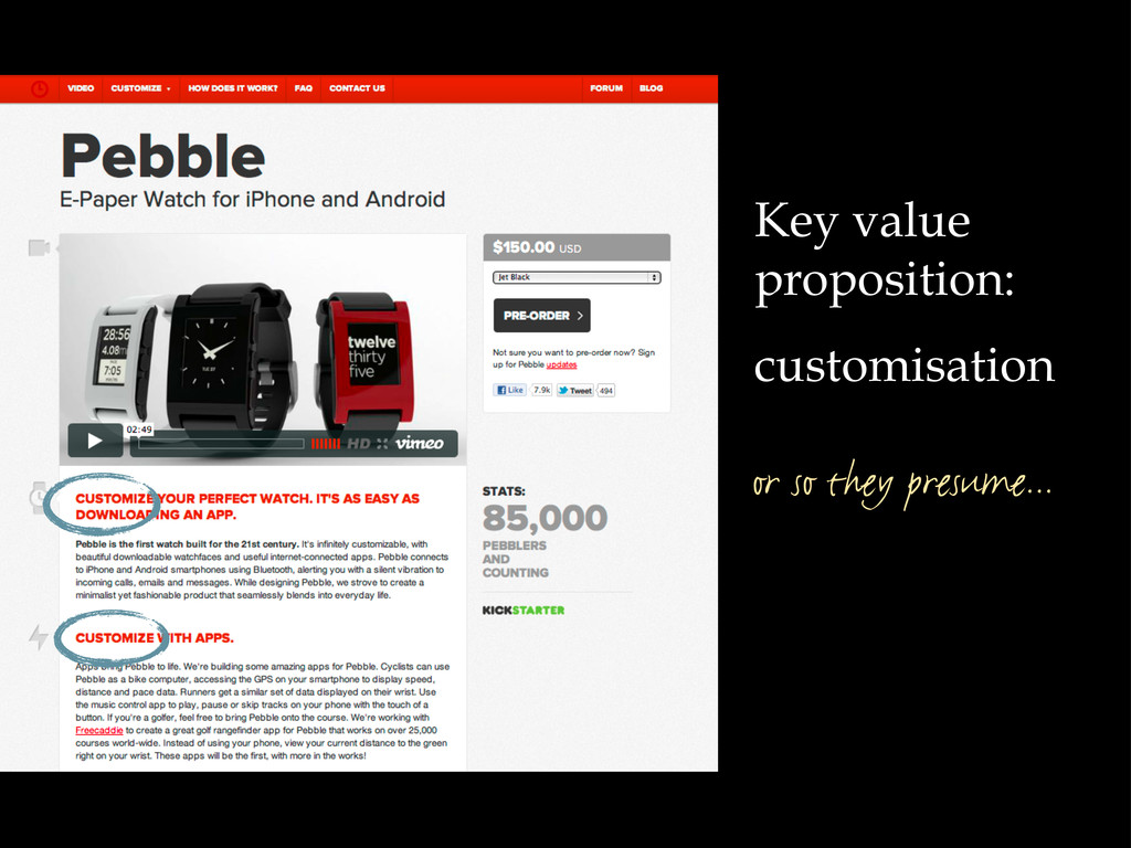 Key value proposition: customisation or so they...