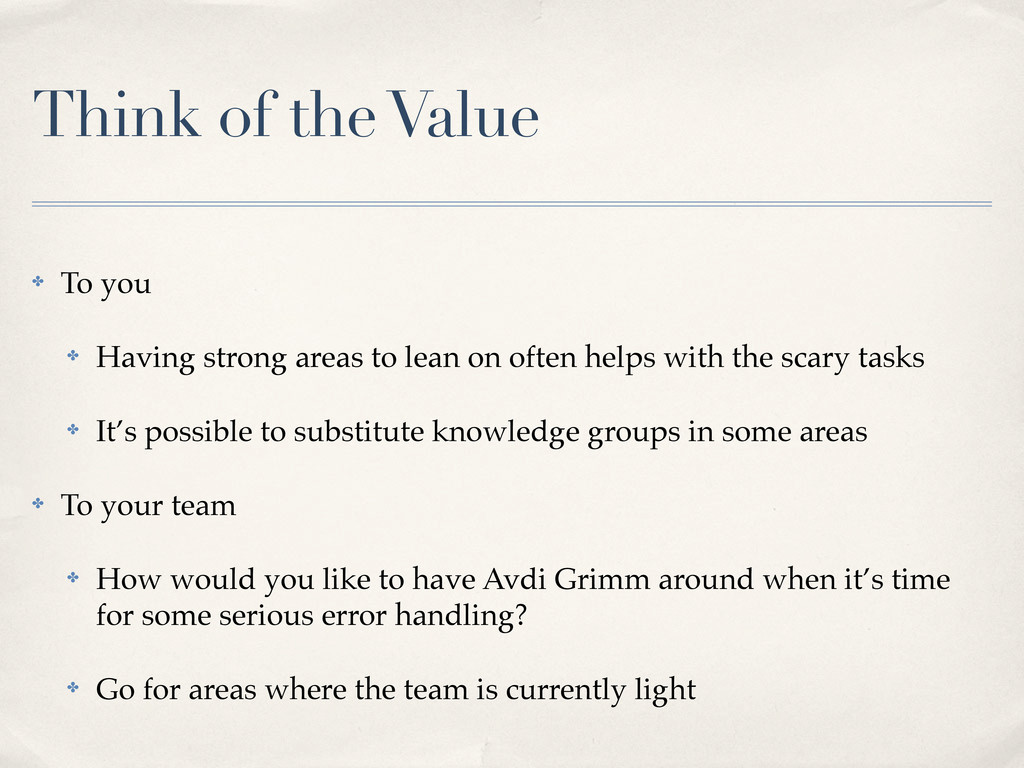 Think of the Value ✤ To you ✤ Having strong are...