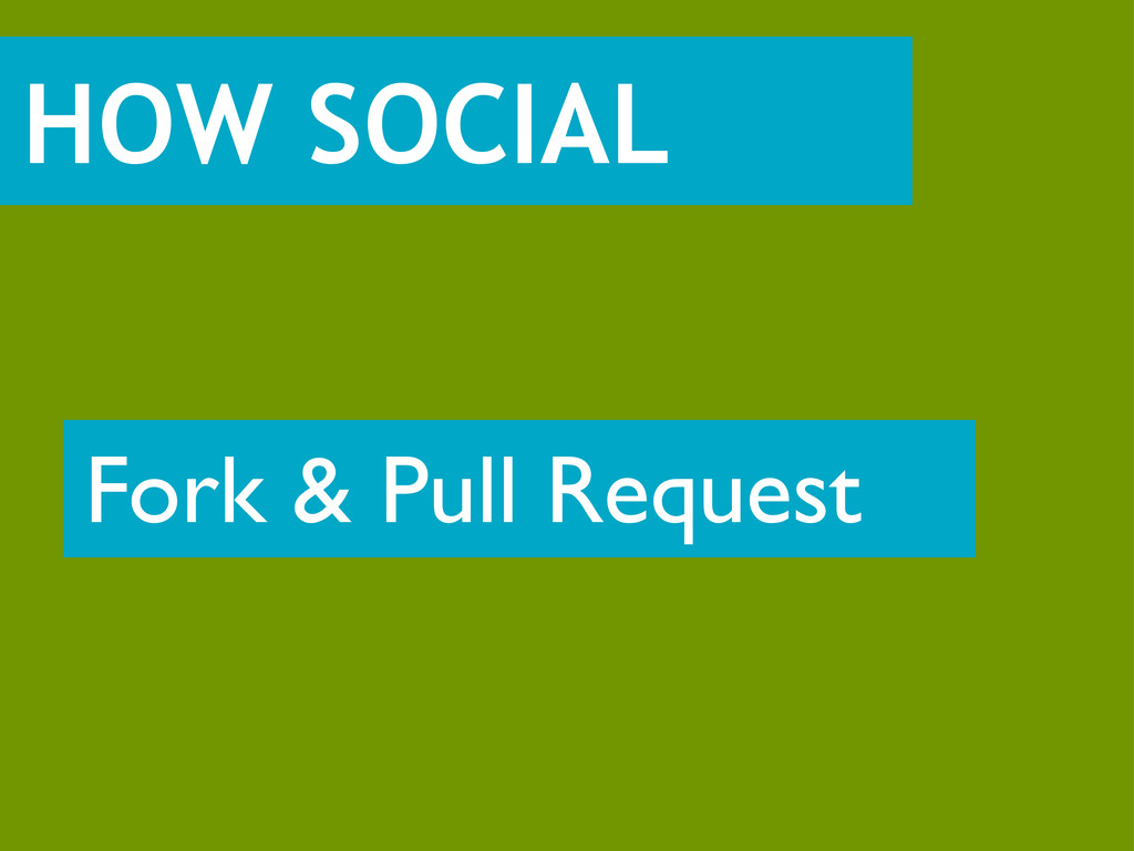 HOW SOCIAL Fork & Pull Request