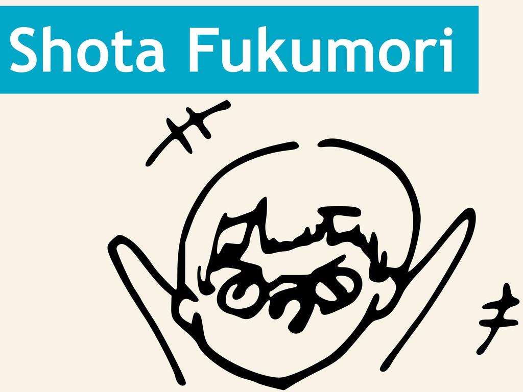 Shota Fukumori