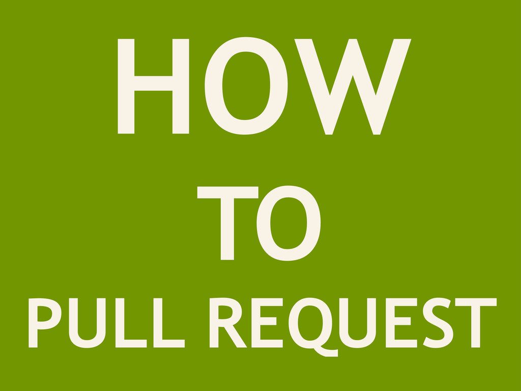 HOW TO PULL REQUEST