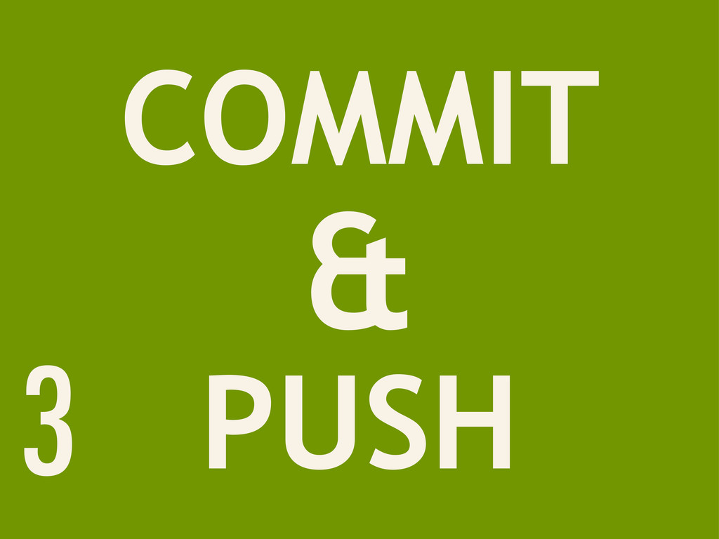 COMMIT & PUSH 3