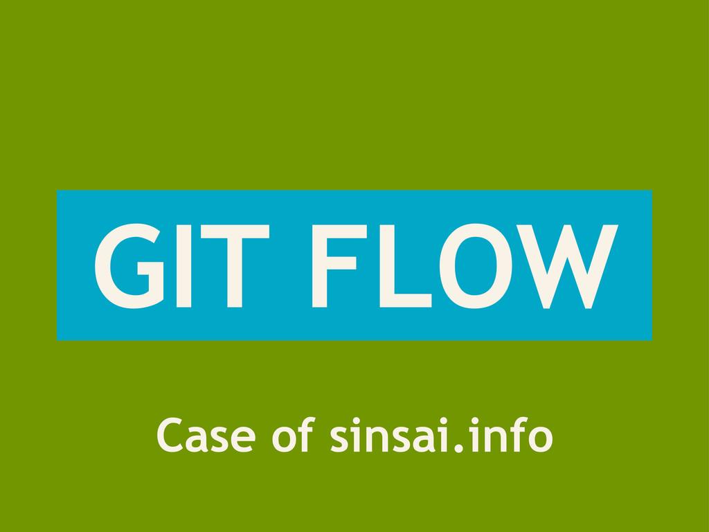 GIT FLOW Case of sinsai.info