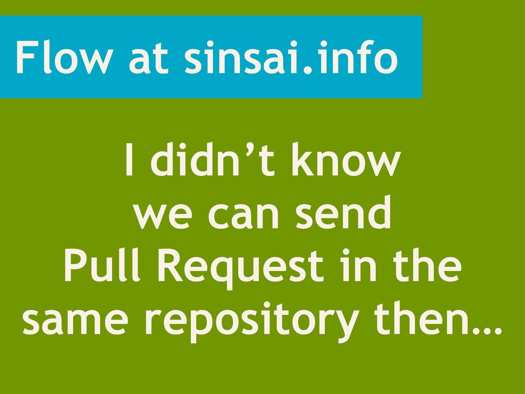 Flow at sinsai.info I didn't know we can send P...
