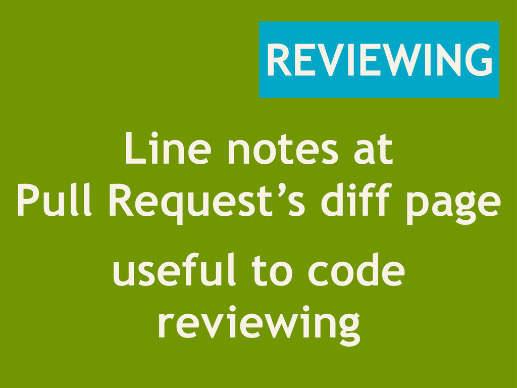 REVIEWING Line notes at Pull Request's diff pag...