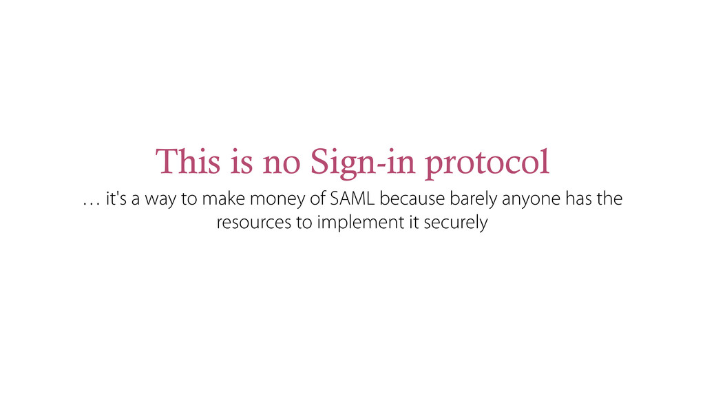 This is no Sign-in protocol … it's a way to mak...
