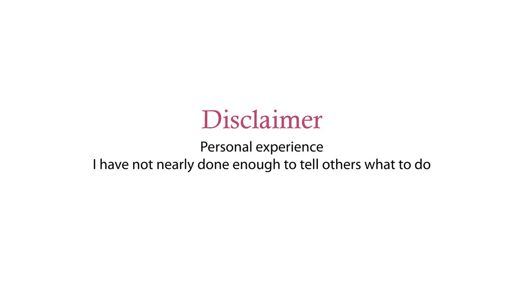Disclaimer Personal experience I have not nearl...