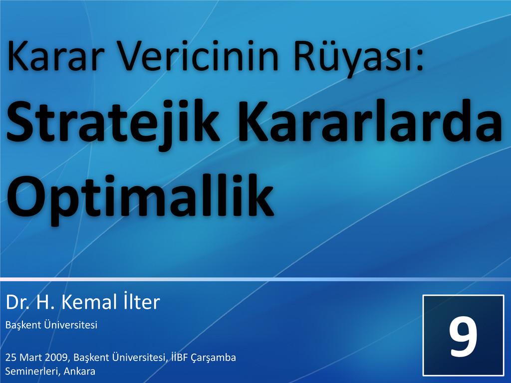 Dr. H. Kemal İlter Başkent Üniversitesi 25 Mart...