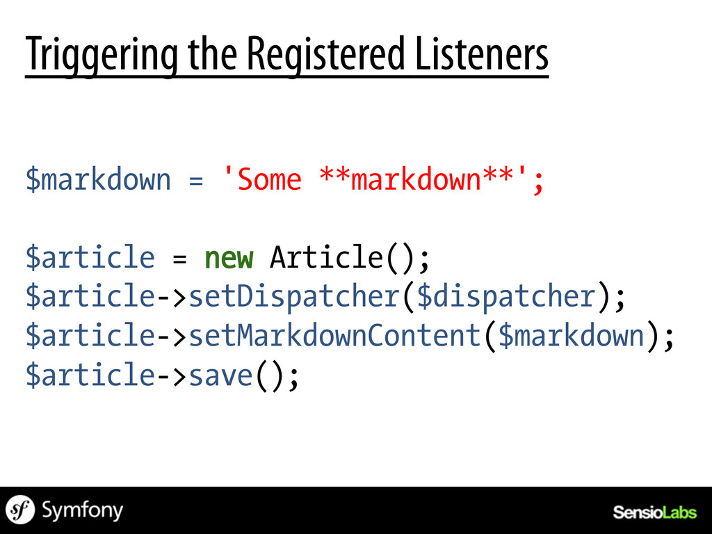 Triggering the Registered Listeners $markdown =...
