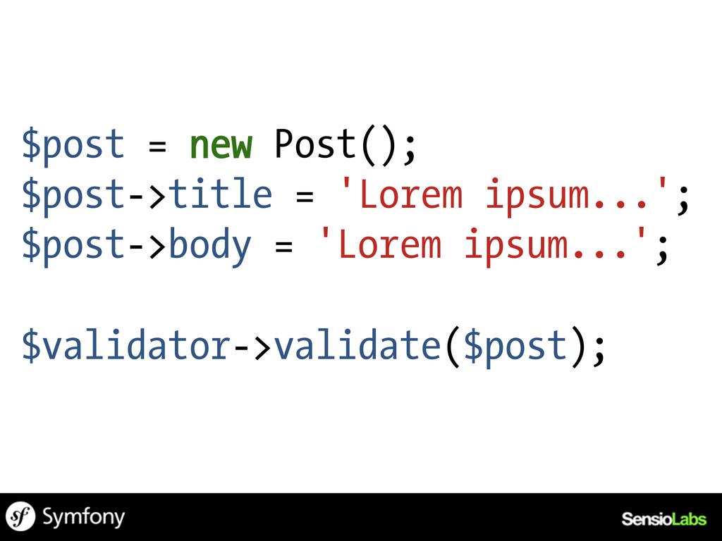 $post = new Post(); $post->title = 'Lorem ipsum...
